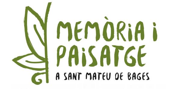 Memòria i Paisatge a Sant Mateu de Bages - Memòria i Paisatge a Sant Mateu de Bages